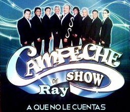 Campeche Show con Ray Espinoza